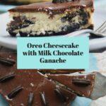 Oreo cheesecake and a slice of Oreo cheesecake